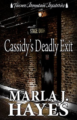 Cassidy's Deadly Exit by Marla Hayes