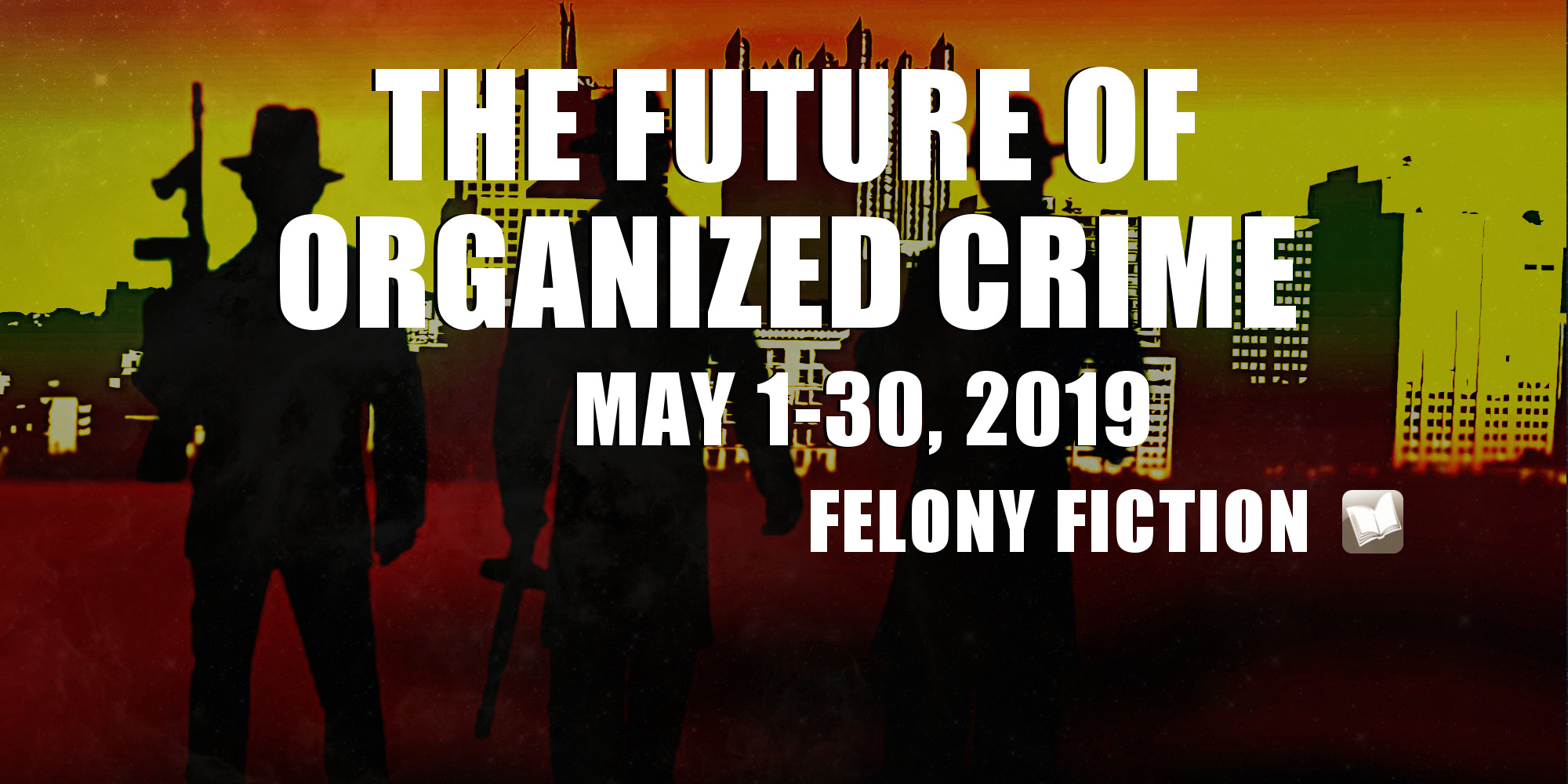 The Future of Organized Crime BookFunnel giveaway
